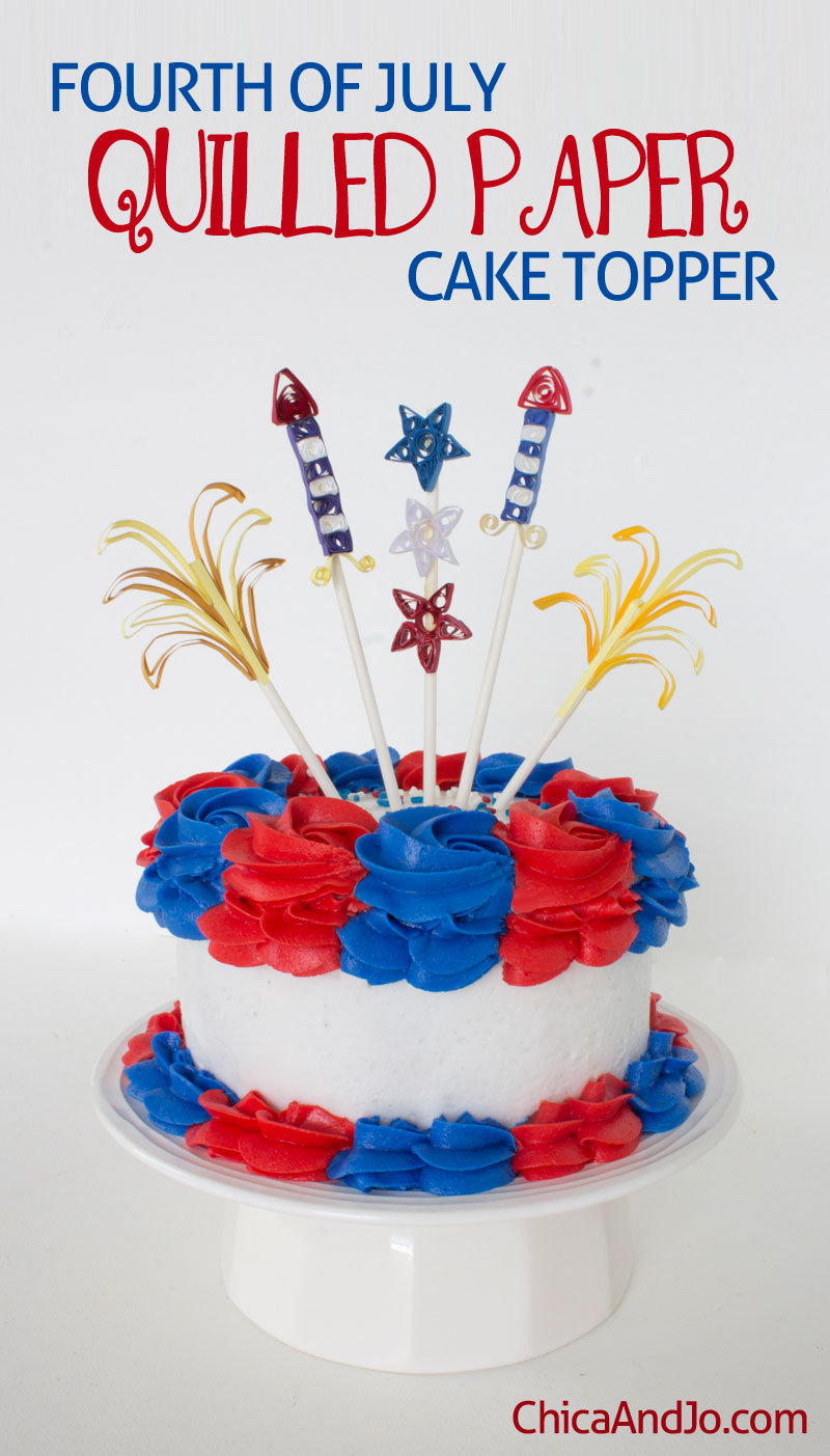 Fourth Of July Quilled Paper Cake Topper Chica And Jo