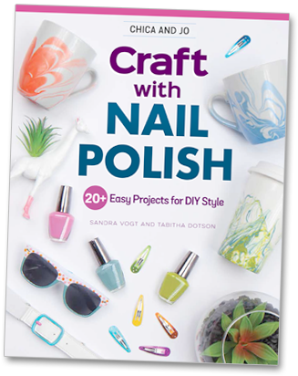 Chica and Jo Craft With Nail Polish book cover